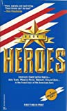 Heroes: Book #1  (Gold Eagel Heroes) (0373624042) by Stivers, Dick