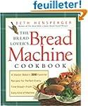 The Bread Lover's Bread Machine Cookb...