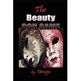 The Beauty Con Game ~ Umoja