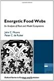 Energetic Food Webs: An analysis of real and model ecosystems (Oxford Series in Ecology and Evolution)