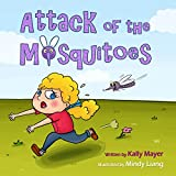 (Childrens Book): Attack of the Mosquitoes! Funny Rhyming Picture Book for Beginner Readers (Ages 2-8) (Funny Picture Books for Early Readers 3)