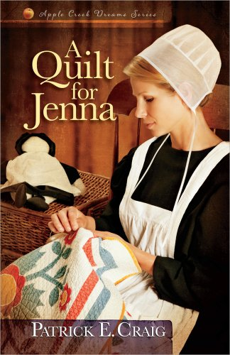Image of A Quilt for Jenna (Apple Creek Dreams Series)