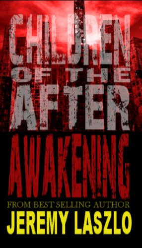 Children Of The After: Awakening by Jeremy Laszlo ebook deal