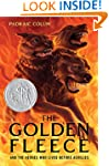 The Golden Fleece: And the Heroes Who...
