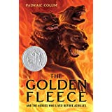 The Golden Fleece: And the Heroes Who Lived Before Achilles ~ Padraic Colum