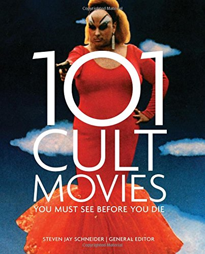 101-cult-movies-you-must-see-before-you-die