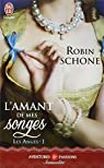 Les anges, Tome 1 : L'amant de mes songes par Schone