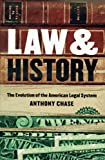 img - for Law and History: The Evolution of the American Legal System book / textbook / text book