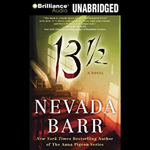 13 1/2: A Novel | [Nevada Barr]