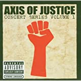 "AXIS OF JUSTICE - Concert Series Vol. 1 (CD + DVD)von ""Various Artists"""
