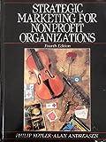 Strategic Marketing for Nonprofit Organizations (0138519323) by Kotler, Philip