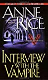 Interview With The Vampire (0345337662) by Anne Rice