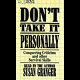 img - for Don't Take It Personally: Conquering Criticism and Other Survival Skills book / textbook / text book