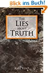 The Lies about Truth (English Edition)