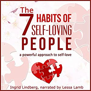 The 7 Habits of Self-Loving People Audiobook