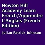 img - for Newton Hill Academy Learn French/Apprendre L'Anglais: French Edition book / textbook / text book