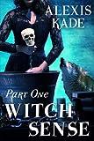 Witch Sense: Part One (Volume 1)