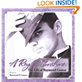 A Ray of Sunshine: The Life of Raymond Gomez