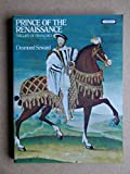 Prince of Renaissance: The Life of François I (0351182349) by DESMOND SEWARD