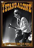 I stand alone[DVD]