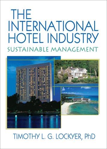 International Hotel Industry: Sustainable Management