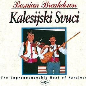Bosnian Breakdown: the Unpronouncable Beat of Sarajevo