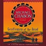 Gentlemen of the Road | Michael Chabon