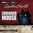Crooked House (Dramatised) Radio/TV von Agatha Christie Gesprochen von: Anna Maxwell Martin,  Full Cast, Rory Kinnear