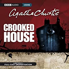 Crooked House (Dramatised) Radio/TV Program Auteur(s) : Agatha Christie Narrateur(s) : Anna Maxwell Martin,  Full Cast, Rory Kinnear