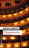 Hausmaestro (Kriminalromane im GMEINER-Verlag)