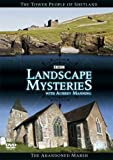 Landscape Mysteries - The Tower People of Shetland & the Abandoned Marsh [DVD]
