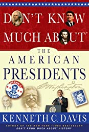 Don't Know Much About the American Presidents (Don't Know Much About...)