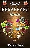 Healthy Breakfast Recipes: Cookbook
