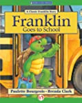 Franklin Goes to School: A Classic Fr...