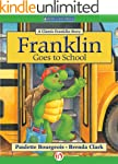 Franklin Goes to School (Classic Fran...