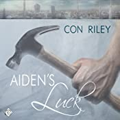 Aiden's Luck: Seattle Stories, Book 3 | [Con Riley]