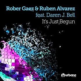 It's Just Begun (Feat. Daren J. Bell) [Original Mix]