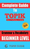 Complete Guide to TOPIK Grammar & Vocabulary - Beginner Level