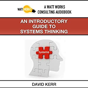 An Introductory Guide to Systems Thinking Audiobook