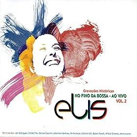 Sucessos de Elis Em 1965: Reza, Esse Mundo � Meu, Aleluia, Zambi, Tem D�, Tempo Feliz, Arrast�o, Menino das Laranjeiras (feat. Quinteto de Luiz Loy) [Ao Vivo]