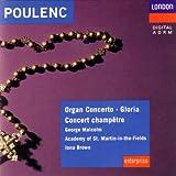 Poulenc: Organ Concerto, Gloria, Concert Champetre