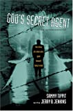 God's Secret Agent (0842352481) by Tippit, Sammy