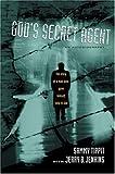 God's Secret Agent (0842352481) by Tippit, Sammy