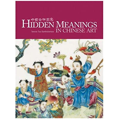Hidden Meanings in Chinese Art (Paperback)