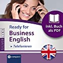 Ready for Business English: Telefonieren (Compact SilverLine) Hörbuch von Bernie Martin Gesprochen von:  N.N.