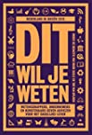Dit wil je weten (Nederland in ideeen...