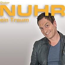 Nuhr ein Traum Hörspiel von Dieter Nuhr Gesprochen von: Dieter Nuhr