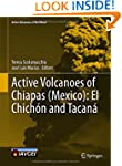 Active Volcanoes of Chiapas (Mexico):...