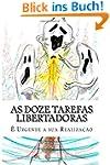 As Doze Tarefas Libertadoras