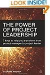 The Power of Project Leadership: 7 Ke...